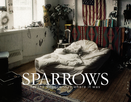 Sparrows- Let The Silence Stay Where It Was
