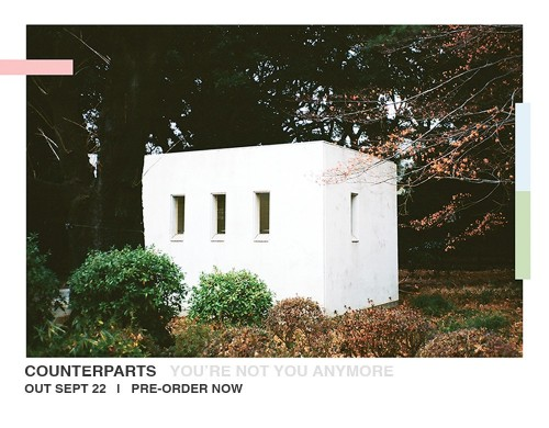 Counterparts new album 'You're Not You Anymore' out September 22