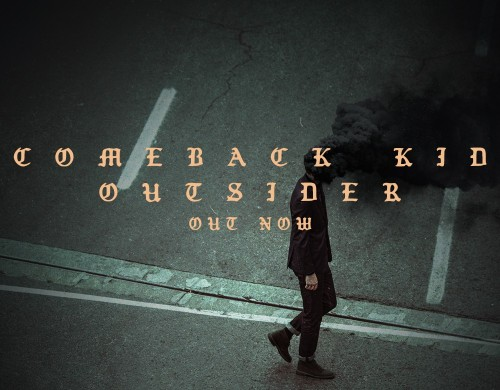 Comeback Kid - 'Outsider' Out Now