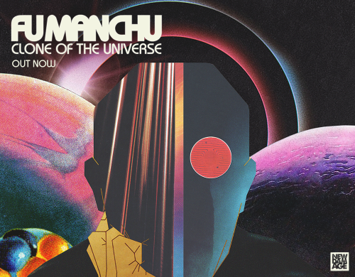 Fu Manchu - Clone of the Universe out now!